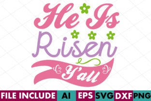 He is Risen Y'all Graphic Crafts By Crafthill260