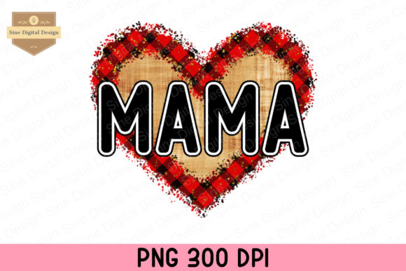 Print on Demand: Mama Heart Sublimation, Mothers Day Graphic Crafts By SineDigitalDesign