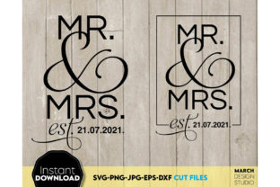 Mr and Mrs Est 2021 Wedding Sign Graphic Crafts By March Design Studio