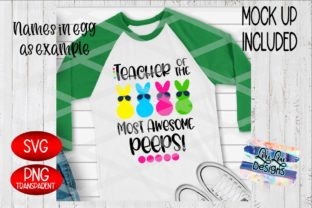 Print on Demand: Teacher of Awesome Peeps - Easter SVG Graphic Crafts By Lori Lou Designs