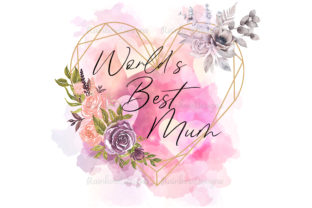 Print on Demand: Worlds Best Mum Heart and Flowers Graphic Illustrations By RainbowDesigns