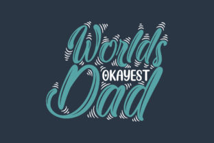 Print on Demand: Worlds Okayest Dad, Fathers Day Design Graphic Crafts By Netart