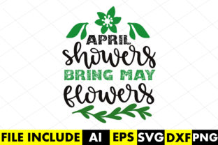 April Showers Bring May Flowers Graphic Crafts By Crafthill260