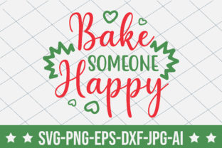 Bake Someone Happy Graphic Crafts By crafthome