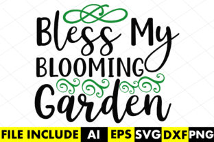 Bless My Blooming Garden Graphic Crafts By Crafthill260