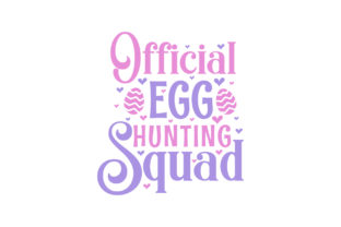 Print on Demand: Easter SVG, Official Egg Hunting Squad Grafik Plotterdateien von Netart