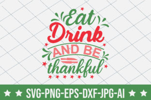 Eat Drink and Be Thankful Graphic Crafts By crafthome