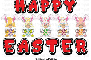 Print on Demand: Happy Easter Gnome Bunny Sublimation Graphic Illustrations By TripleBcraft