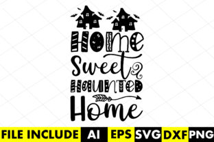 Home Sweet Haunted Home Graphic Crafts By Crafthill260