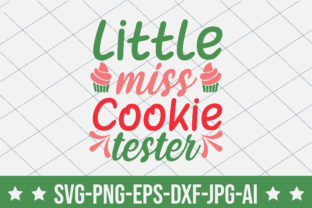 Little Miss Cookie Tester Graphic Crafts By crafthome