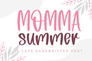 Print on Demand: Momma Summer Script & Handwritten Font By BitongType