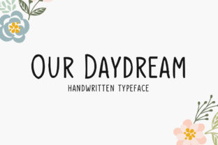 Print on Demand: Our Daydream Script & Handwritten Font By Seemly Fonts