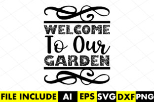 Welcome to Our Garden Graphic Crafts By Crafthill260