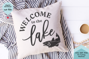 Print on Demand: Welcome to the Lake with Fish SVG Cut Graphic Crafts By Lettershapes