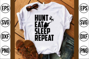 Hunt Eat Sleep Repeat Graphic Crafts By Craft Store