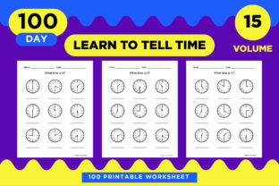 Print on Demand: 100 Printable Time Learning Worksheet Graphic Teaching Materials By Riduwan Molla