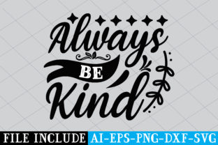 Always Be Kind Graphic Crafts By Printable Store