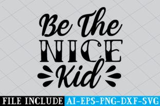 Be the Nice Kid Graphic Crafts By Printable Store