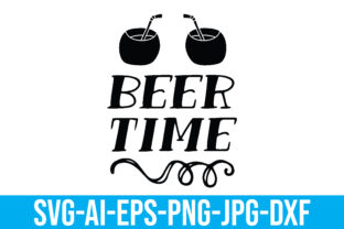 Beer Time Graphic Crafts By Printable Store