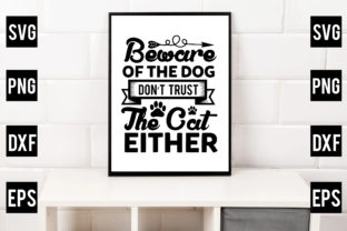 Beware of the Dog, Don't Trust the Cat E Gráfico Crafts Por Crafthill260
