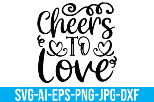 Cheers to Love Graphic Crafts By Printable Store
