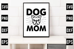 DOG MOM Graphic Crafts By Crafthill260