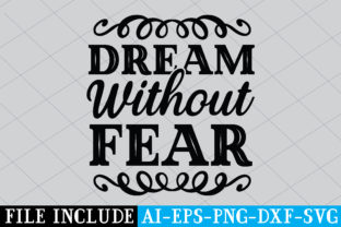 Dream Without Fear Graphic Crafts By Printable Store