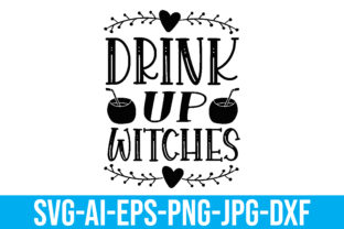 Drink Up Witches Graphic Crafts By Printable Store