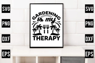 Gardening is My Therapy Graphic Crafts By Crafthill260