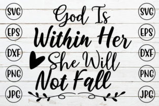 God is Within Her She Will Not Fall Graphic Crafts By ismetarabd