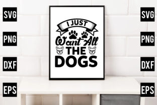 I Just Want All the Dogs Gráfico Crafts Por Crafthill260