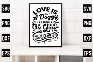 Love is a Doggy on Your Pillow Gráfico Crafts Por Crafthill260