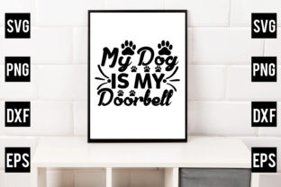 My Dog is My Doorbell Graphic Crafts By Crafthill260