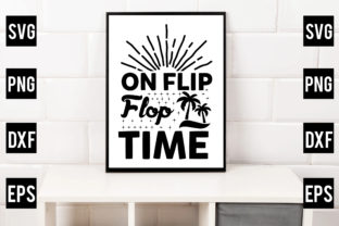 On Flip Flop Time Graphic Crafts By Crafthill260