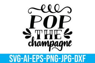 Pop the Champagne Graphic Crafts By Printable Store