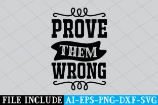 Prove Them Wrong Graphic Crafts By Printable Store