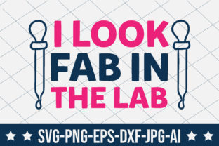 I Look Fab in the Lab Graphic Crafts By crafthome