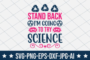 Stand Back I'm Going to Try Science Gráfico Crafts Por crafthome