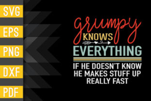 Grumpy Know Everything - Grandpa Gift Graphic Crafts By Designstore