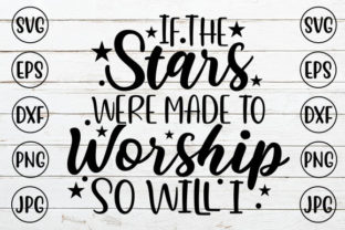 If the Stars Were Made to Worship so Wil Graphic Crafts By ismetarabd