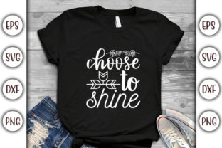 Print on Demand: Sunflower Design, Choose to Shine Graphic Print Templates By GraphicsBooth
