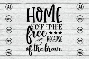 Print on Demand: Home of the Because of the Brave SVG Graphic Print Templates By BDB_Graphics