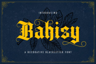 Print on Demand: Bahisy Blackletter Font By StringLabs