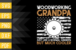 Funny Woodworker Grandpa Gifts Graphic Crafts By Designstore