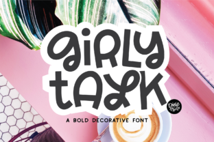 Print on Demand: Girly Talk Display Font By dixietypeco