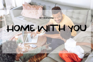 Print on Demand: Home with You Script & Handwritten Font By muhawk47