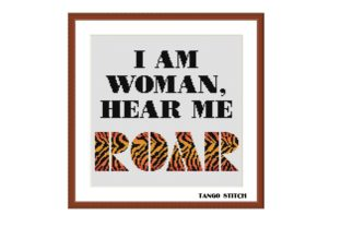 Print on Demand: I Am Woman Hear Me Feminist Cross Stitch Graphic Cross Stitch Patterns By Tango Stitch