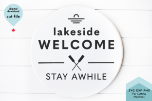 Print on Demand: Lakeside Welcome - Round Sign Cottage Graphic Crafts By Lettershapes