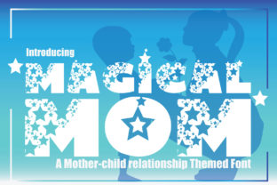Print on Demand: Magical Mom Display Font By KtwoP 1