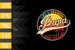 Mens PAPA Like a Grandpa ONLY COOLER Graphic Crafts By Designstore